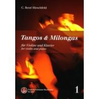 HIRSCHFELD C.R. TANGOS ET MILONGAS VOL 1 VIOLON