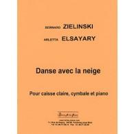 ELSAYARY A./ZIELINSKI B. DANSE AVEC LA NEIGE CAISSE CLAIRE