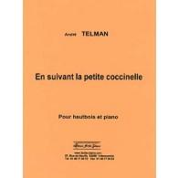 TELMAN A. EN SUIVANT LA PETITE COCCINELLE HAUTBOIS