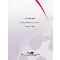 PROUST P. UN RECIT DE CORSAIRE VIOLON