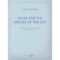 MAKHOLM J. MUSIC FOR THE MIDDLE OF THE DAY ENSEMBLE