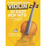 PLAYALONG 20/20 20 VIOLIN EASY POP HITS VIOLON