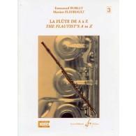 BURLET E./FLEURIAULT M. LA FLUTE DE A A Z VOL 3