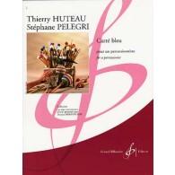 HUTEAU T./PELEGRI S. CARRE BLEU PERCUSSION