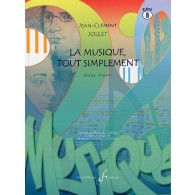 JOLLET J.C. LA MUSIQUE TOUT SIMPLEMENT VOL 8