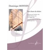 MONNIN D. TROIS CHANTS DU DEDANS HAUTBOIS SOLO