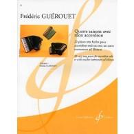 GUEROUET F. QUATRE SAISONS AVEC MON ACCORDEON
