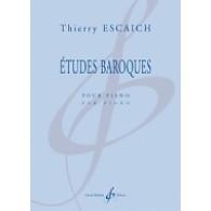 ESCAICH T. ETUDES BAROQUES PIANO