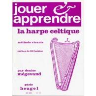 MEGEVAND D. JOUER APPRENDRE LA HARPE CELTIQUE