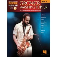 SAXOPHONE PLAY ALONG VOL 7 GROVER WASHINGTON JR.