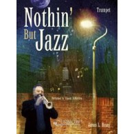 HOSAY L.J. NOTHIN' BUT JAZZ TROMPETTE
