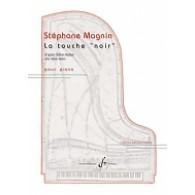"""MAGNIN S. LA TOUCHE """"NOIR """" PIANO"""