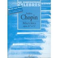 CHOPIN F. MAZURKA OP 67 N°2 PIANO