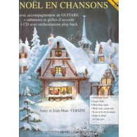 VERSINI A./VERSINI J.M. NOEL EN CHANSONS GUITARE