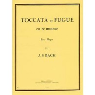 BACH J.S. TOCCATA ET FUGUE RE MINEUR ORGUE