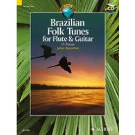 BRAZILIAN FOLK TUNES FOR FLUTE AND GUITAR