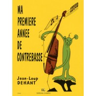 DEHANT J.L. MA PREMIERE ANNEE DE CONTREBASSE