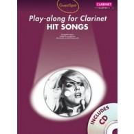 GUEST SPOT HIT SONGS PLAY-ALONG FOR CLARINETTE