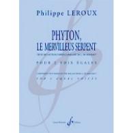 LEROUX P. PHYTON, LE MERVILLEUS SERPENT VOIX EGALES