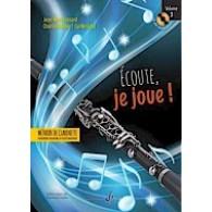FESSARD J.M. ECOUTE JE JOUE! VOL 3 CLARINETTE