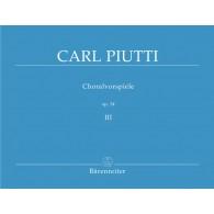 PIUTTI C. CHORALVORSPIELE OP 34 VOL 3 ORGUE