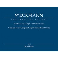 WECKMANN M. COMPLETE FREELY COMPOSED ORGAN AND KEYBOARD WORKS