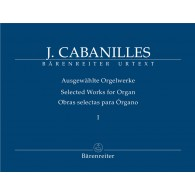 CABANILLES J. SELECTED WORKS VOL 1 ORGUE