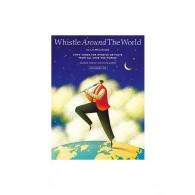 WHISTLE AROUND THE WORLD FLUTE