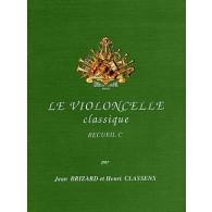 BRIZARD J./CLASSENS H. LE VIOLONCELLE CLASSIQUE VOL C