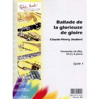 JOUBERT C.H. BALLADE DE LA GLORIEUSE DE GLOIRE TROMPETTE