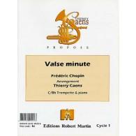 CHOPIN F. VALSE MINUTE TROMPETTE