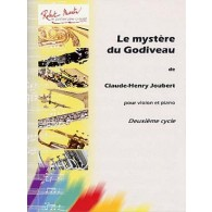 JOUBERT C.H. LE MYSTERE DU GODIVEAU VIOLON