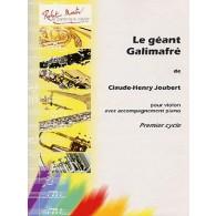 JOUBERT C.H. LE GEANT GALIMAFRE VIOLON