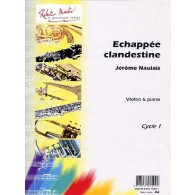NAULAIS J. ECHAPPEE CLANDESTINE VIOLON