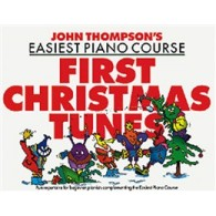 THOMPSON'S J. FIRST CHRISTMAS TUNES PIANO